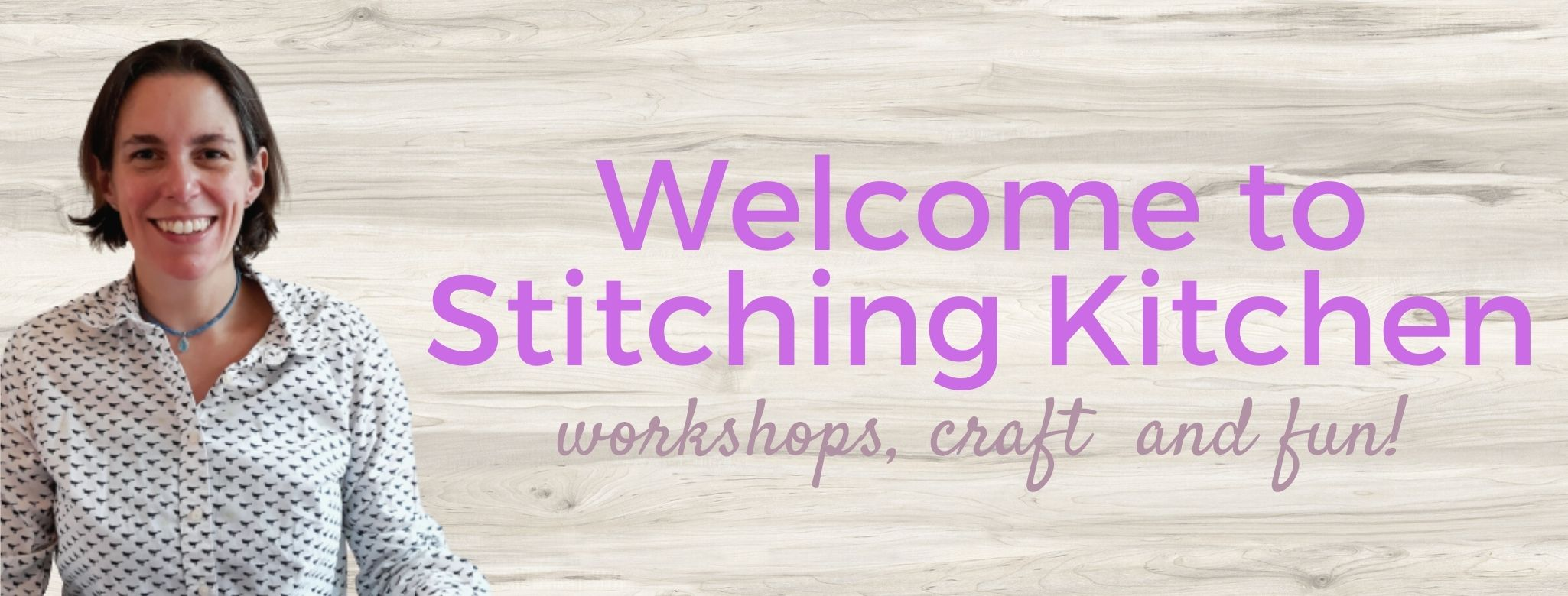 Welcome to Stitching Kitchen; the best place for craft, workshops and fun!